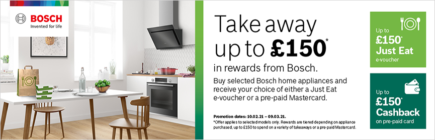 Bosch Takeaway up to £150
